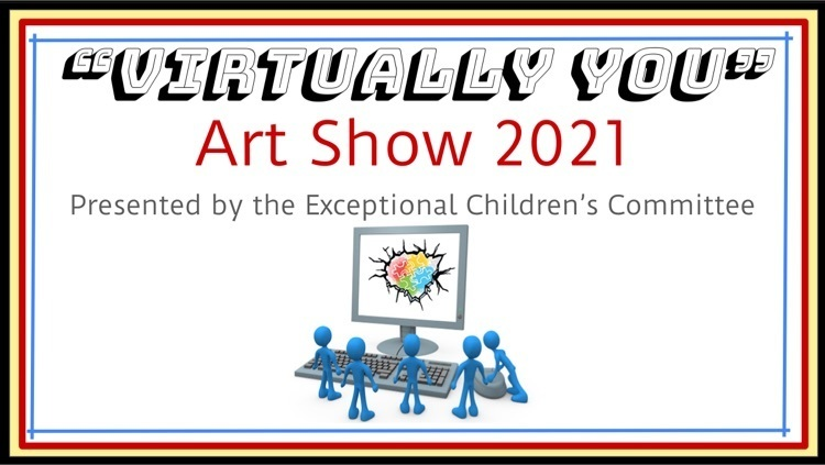 Come Visit Our Virtually You Art Show!
