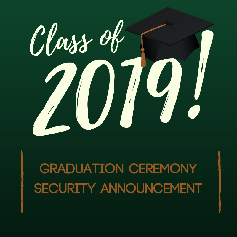 Graduation Ceremony Security Announcement