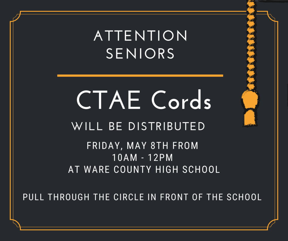 CTAE Cord Pickup is May 8th