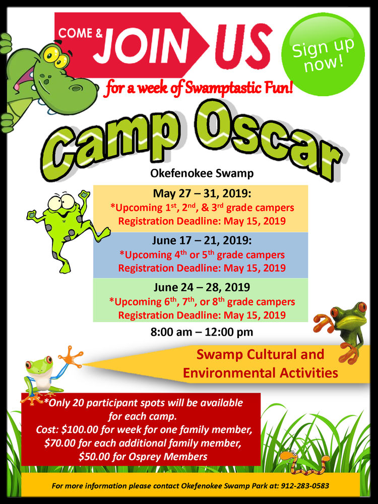 The Okefenokee Swamp Park is Hosting Camp Oscar