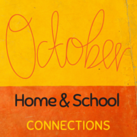 October Home & School Connections Newsletter