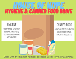 House of Hope Hygiene & Canned Food Drive