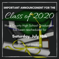 WCHS Graduation to Be Rescheduled for July 18th
