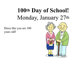 Dress Like You Are 100 Years Old for the 100th Day of School!