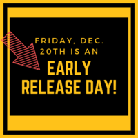 Friday, Dec. 20th is an Early Release Day!