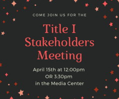 Annual Title I Stakeholders Input Meeting