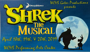 "WCHS Gator Productions Presenting ""Shrek The Musical"" April 18 - 20"
