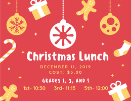 Christmas Lunch for Grades 1, 3, and 5