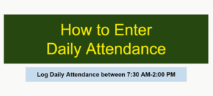 How To Enter Daily Attendance