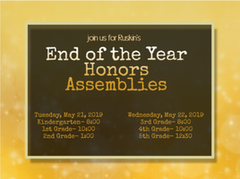 End of the Year Honors Assemblies