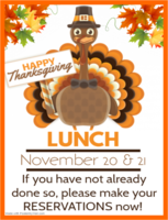 Thanksgiving Lunches on November 20 & 21!