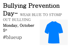 Bullying Prevention Day- October 5th