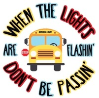 Watch Out for School Buses!