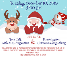 Tech Talk with Mrs. Augustine & Kindergarten Christmas Sing-Along