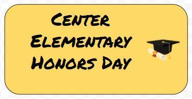 Center Elementary Honors Day