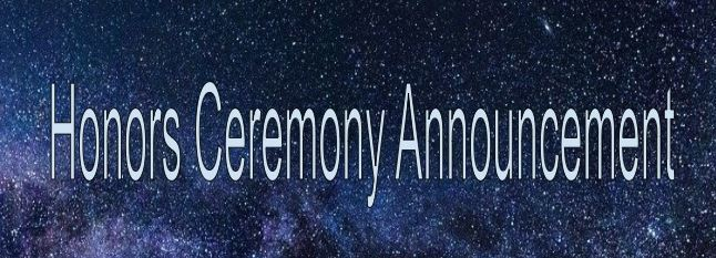 Honors Ceremony Announcement